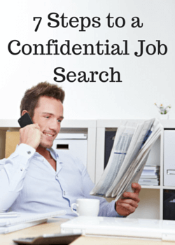 7 Steps to a Confidential Job Search