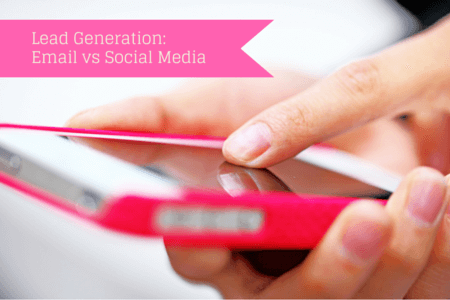 Lead Generation: Email vs Social Media