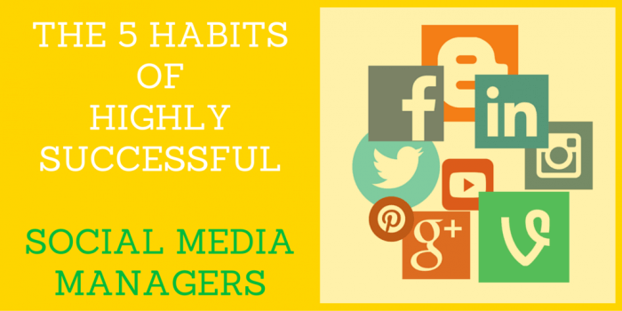 Social Media Manager - Success Habits