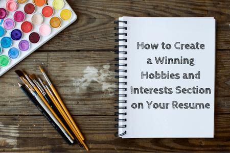Resume help hobbies and interests