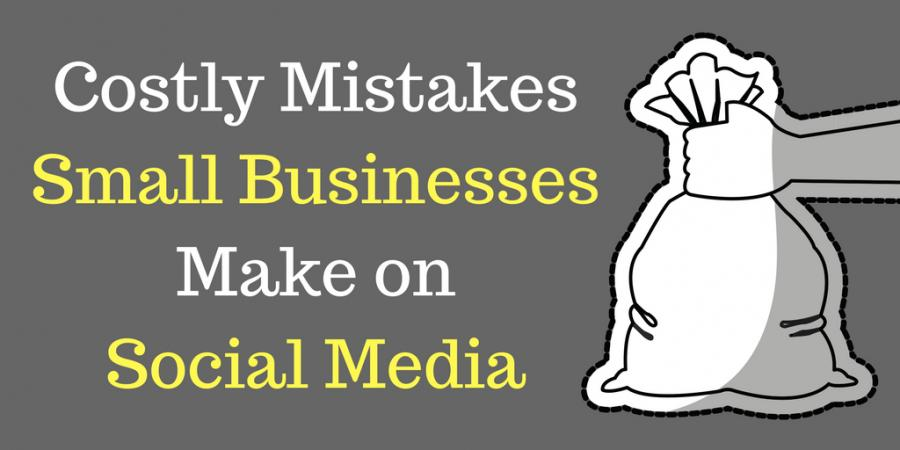 Small Business Social Media Mistakes